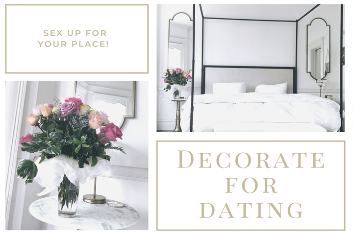 Decorate For Dating | Naughty Guide